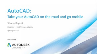 018 AU2018 - AS221084 Take Your AutoCAD On The Road class