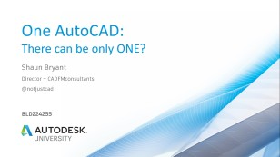 019 AU2018 - BLD224255 One AutoCAD There Can Be Only One class